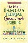 Illegal Goose Creek Parade