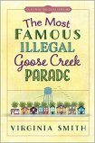 Illegal Goose Creek Parade