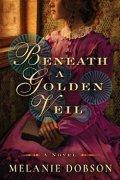 dobson-beneath-a-golden-veil