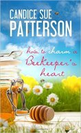 patterson-how-to-charm-a-beekeepers-heart