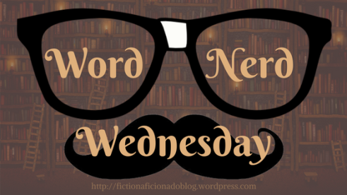word-nerd-wednesday