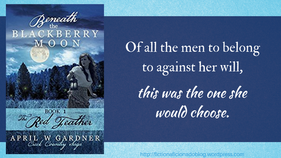 Beneath the Blackberry Moon Part 1: the Red Feather (Creek Country Saga)