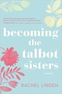 Becoming the Talbot Sisters