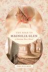 Road to Magnolia Glen