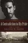 A Contradiction to His Pride