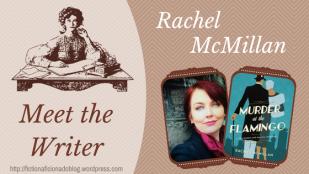 Meet the Writer Rachel McMillan